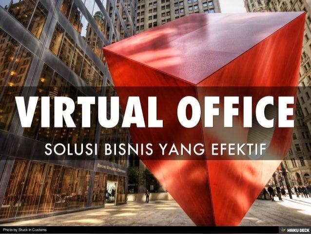 VIRTUAL OFFICE <br>SOLUSI BISNIS YANG EFEKTIF<br>