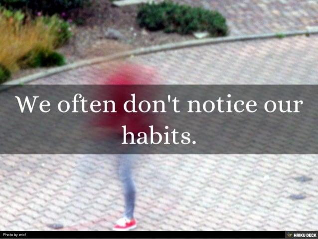 The Secret to Breaking Bad Habits Slide 3