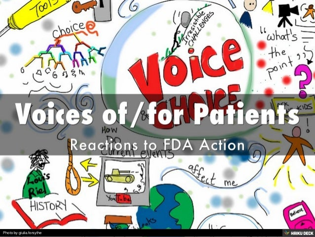 Voices of/for Patients <br>Reactions to FDA Action<br>