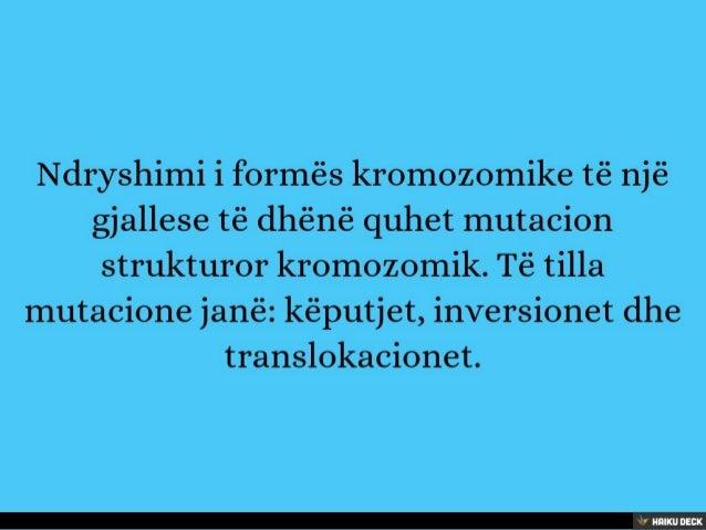 Projekt: Biologji Tema: Mutacionet strukturore kromozomike