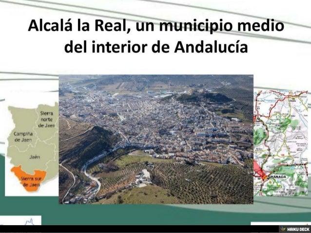 Alcalá la Real: buenas prácticas en materia de proyectos de regeneración urbana Slide 2