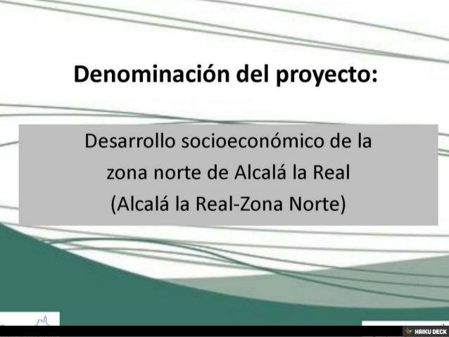 Alcalá la Real: buenas prácticas en materia de proyectos de regeneración urbana Slide 3