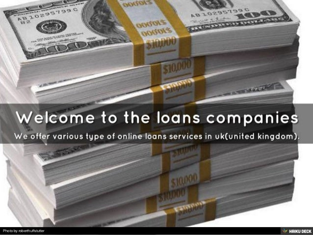 Welcome to the loans companies <br>We offer various type of online loans services in uk(united kingdom).<br>