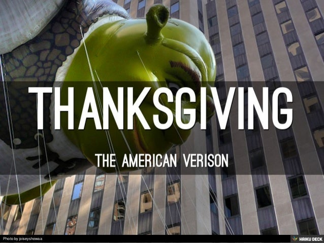 ThanksGiving <br>The American Verison<br>