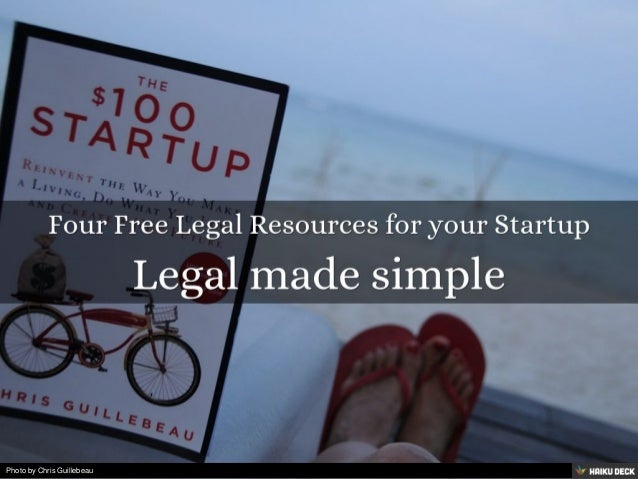 Four Free Legal Resources for your Startup <br>Legal made simple <br>