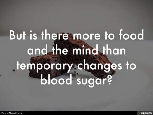 Happy to Hangry: The Psychology of Food  Slide 3