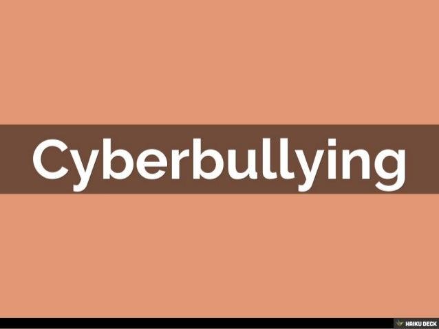 Cyberbullying<br>