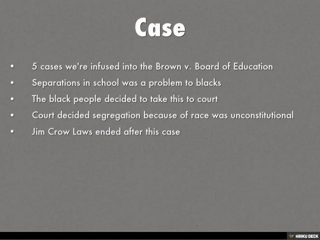 brown v board of education brown v board of education <br>by sierra gray<br> 2