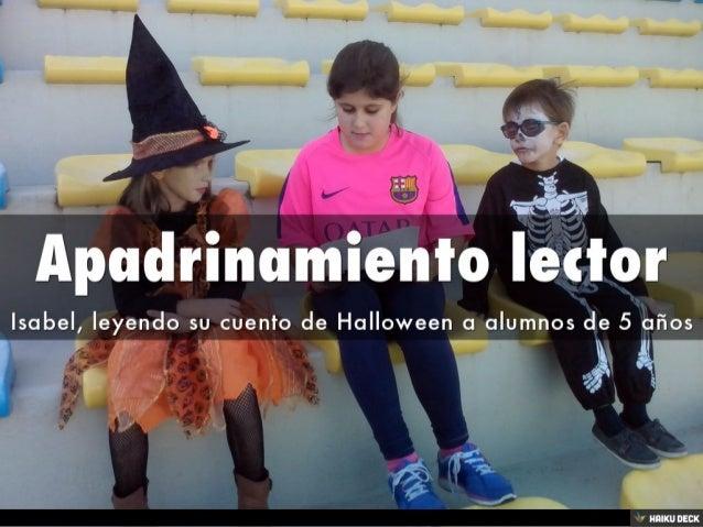 Apadrinamiento lector <br>Isabel, leyendo su cuento de Halloween a alumnos de 5 años<br>