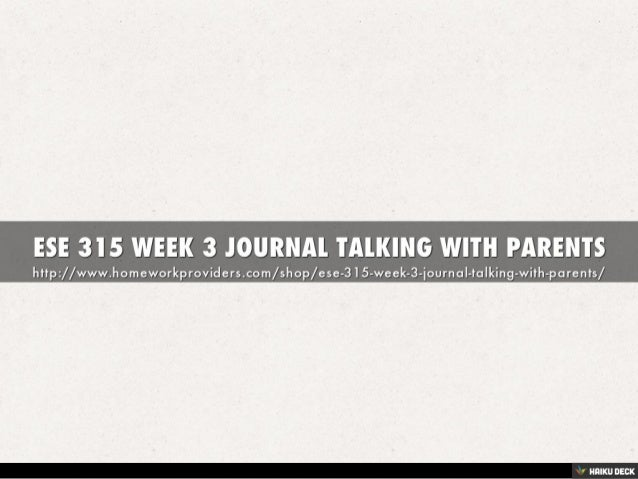 ESE 315 Week 3 Journal Talking With Parents