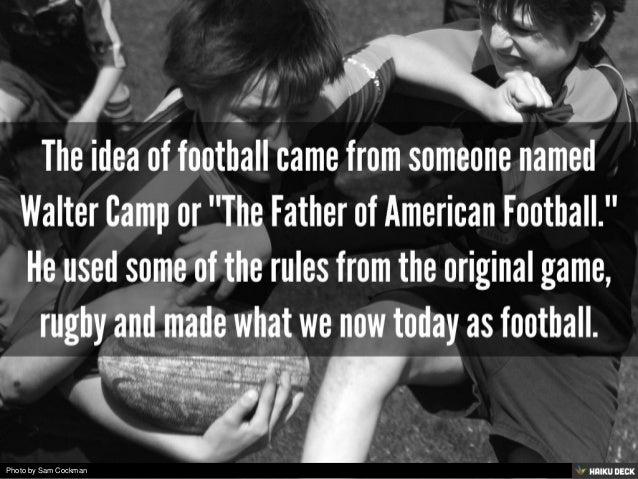 The History Of Football! Slide 2