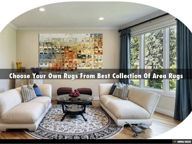 Choose Your Own Rugs From Best Collection Of Area Rugs