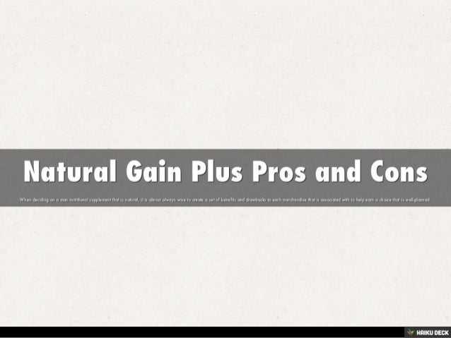 Natural Gain Plus Pros And Cons