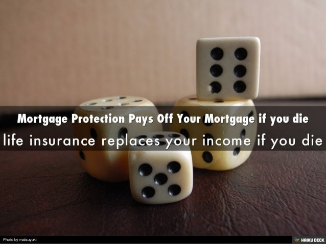 Home Insurance That Pays Off Mortgage If I Die