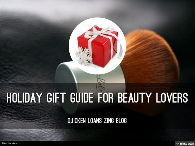 holiday gift guide for beauty lovers <br>Quicken Loans Zing Blog<br>
