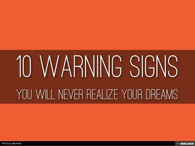 10 Warning Signs You Will Never Live Your Dreams