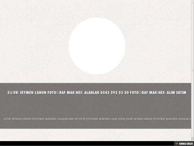 BEYKOZ AKBABA CANON FOTOĞRAF MAKİNESİ ALANLAR 0543 592 53 50 FOTOĞRAF MAKİNESİ ALIM SATIM Slide 2