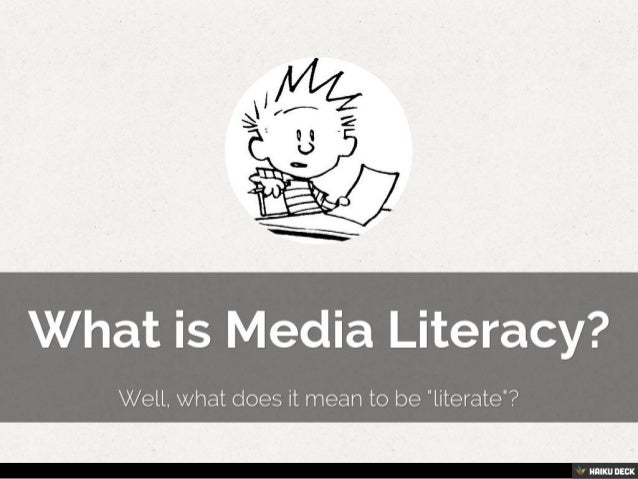 What is media literacy, and why is it important?