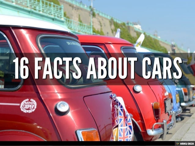 Facts About Cars - About cars