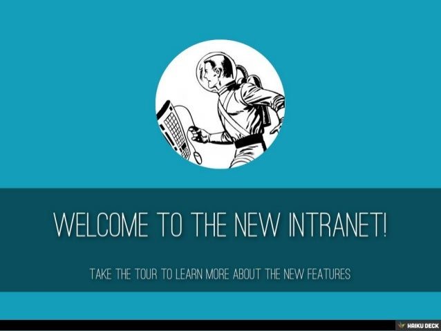 Welcome to the new intranet!