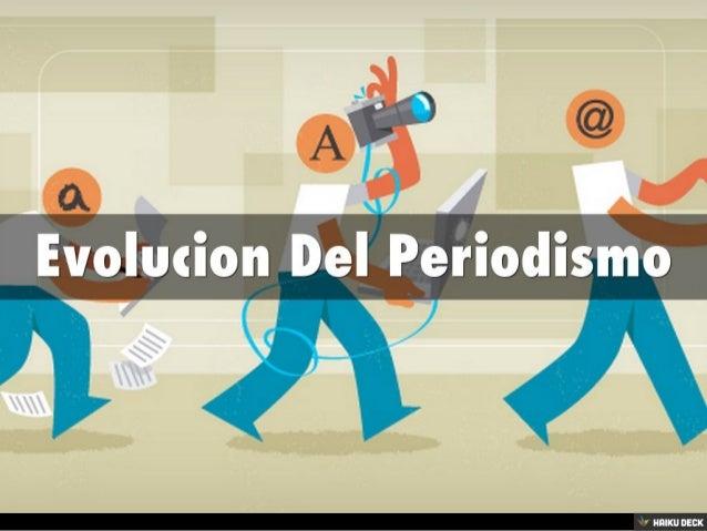 Evolucion Del Periodismo<br>