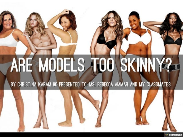 Something is. thin too skinny models