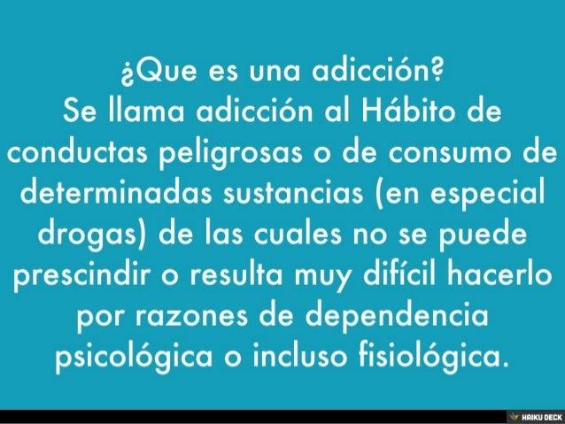 Las adicciones Slide 3
