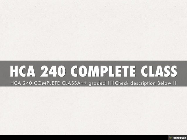HCA 240 COMPLETE CLASSk to Edit