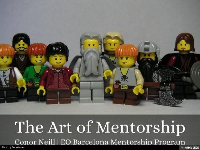 The Art of Mentorship <br>Conor Neill | EO Barcelona Mentorship Program<br>