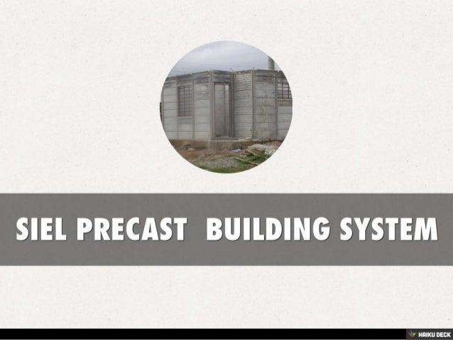SIEL PRECAST  BUILDING SYSTEM<br>