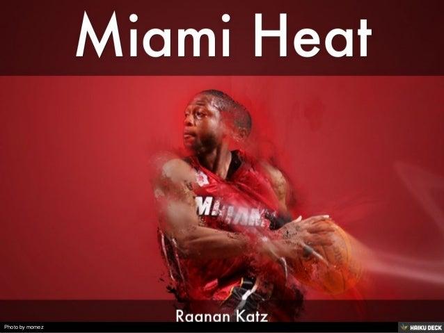 Miami Heat <br>Raanan Katz<br>