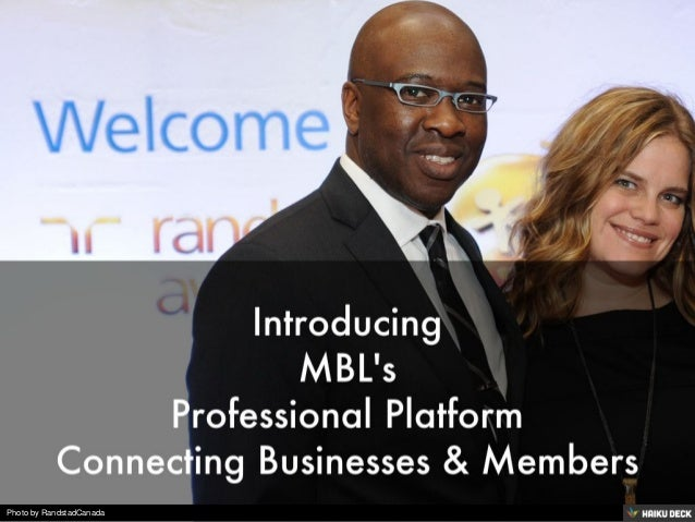 Introducing<br>MBL's<br>Professional Platform<br>Connecting Businesses &amp; Members<br>