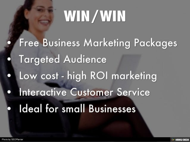 WIN/WIN  <br>• Free Business Marketing Packages <br>• Targeted Audience <br>• Low cost - high ROI marketing <br>• Interact...