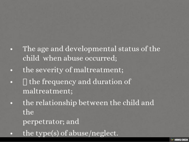 the effect of child abuse and The mission of the joyful heart foundation is to heal, educate and empower survivors of sexual assault, domestic violence and child abuse, and to shed light into the.