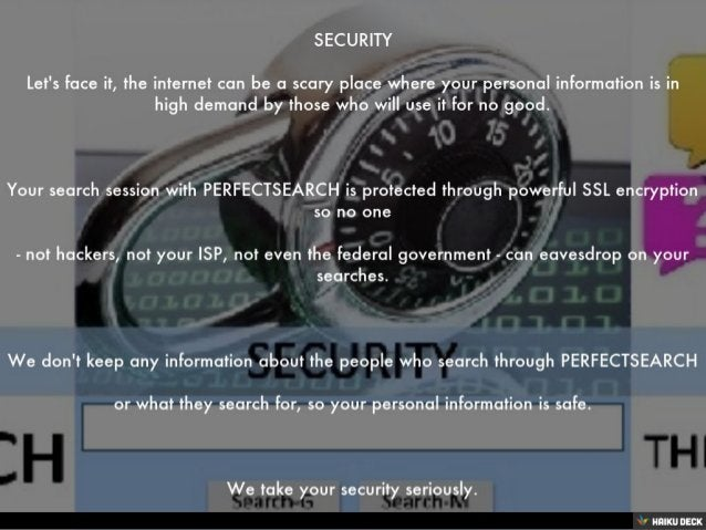 SECURITY <br>Let's face it, the internet can be a scary place where your personal information is in high demand by those w...