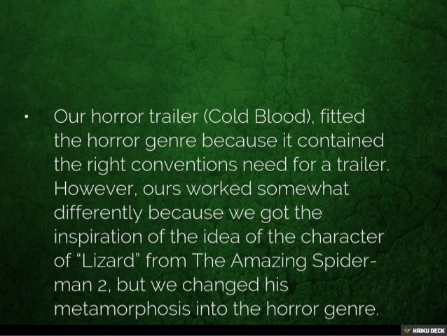 How did your horror trailer fit the horror genre? Slide 2