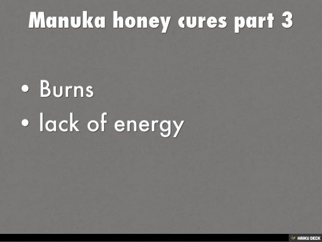 Manuka honey  cures part 1 Slide 3