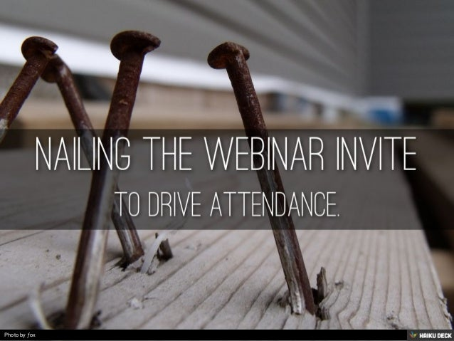 nailing the webinar invite to drive attendance. Black Bedroom Furniture Sets. Home Design Ideas