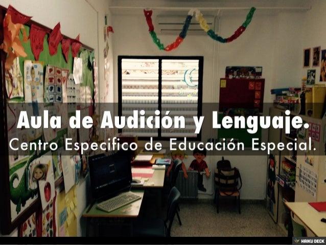 Mi aula de Audición y Lenguaje. Slide 2