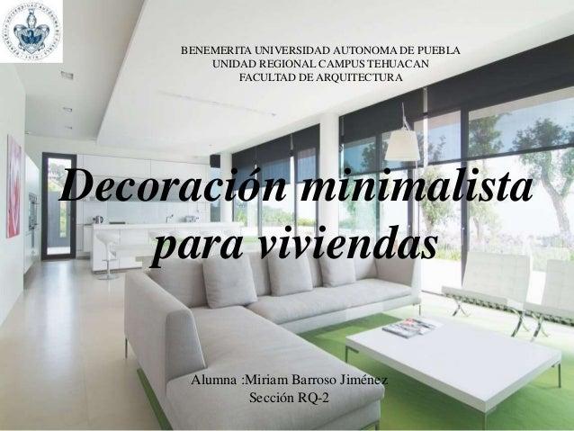 Decoracion minimalista de interiores Arquitectura decoracion de interiores