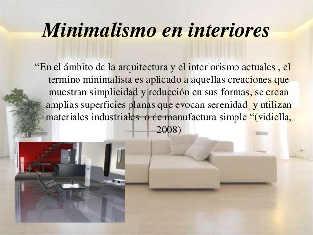 Decoracion minimalista de interiores for Que es minimalista