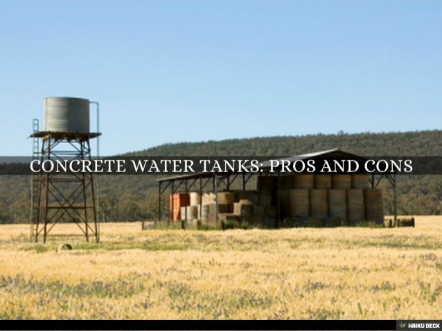 concrete water tanks pros and cons. Black Bedroom Furniture Sets. Home Design Ideas