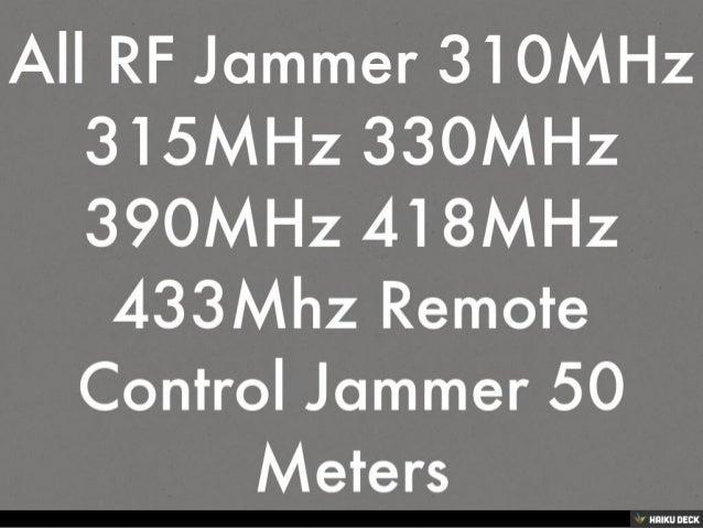 330 mhz jammer - 315MHz Block device