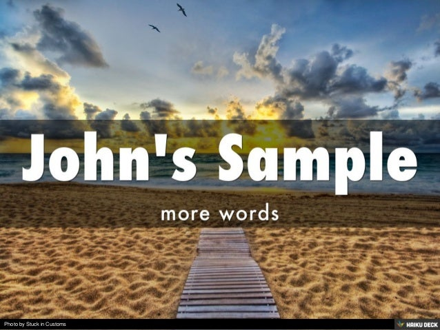 John's Sample <br>more words<br>