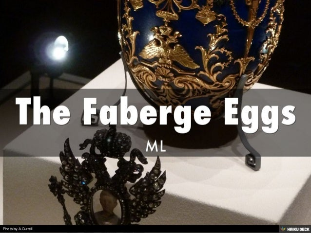 The Faberge Eggs <br>ML<br>