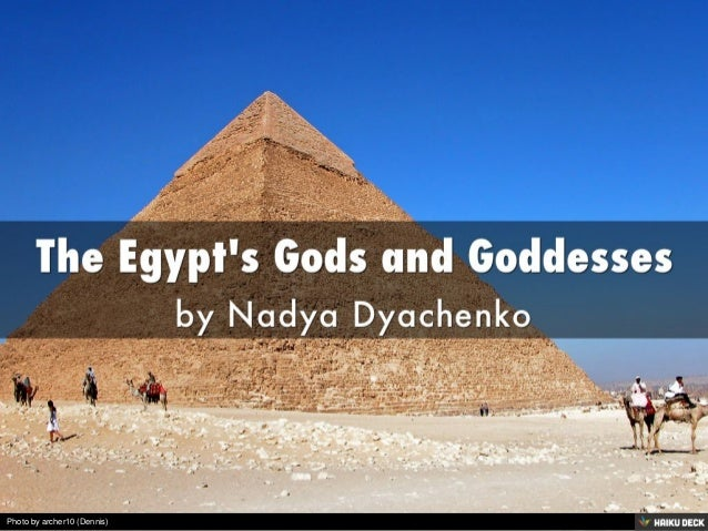 The Egypt's Gods and Goddesses <br>by Nadya Dyachenko<br>