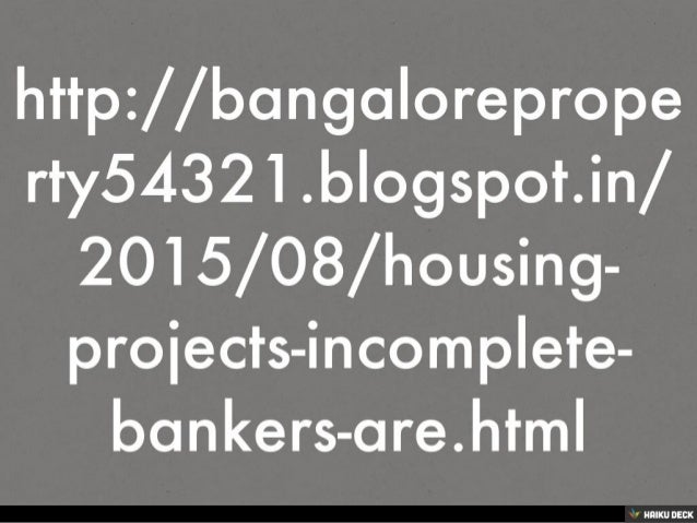 HOUSING PROJECTS INCOMPLETE, BANKERS ARE WORRIED OVER NEW LAUNCHES