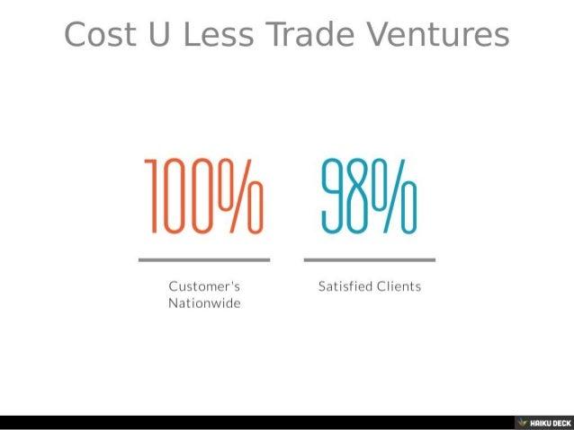 Cost U Less >> Cost U Less Trade Ventures