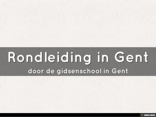 Rondleiding in Gent <br>door de gidsenschool in Gent<br>