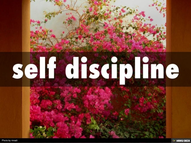 self discipline<br>